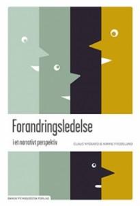 Forandringsledelse i et Narrativt Perspektiv - Claus Nygaard - Hanne Fredslund - Dansk Psykolog Forlag - cph:learning - cphlearning