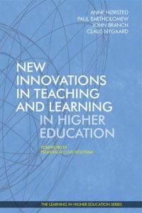 Anne Hørsted - Claus Nygaard - John Branch - Paul Bartholomew - New Innovations in Teaching and Learning in Higher Education - Libri Publishing Ltd