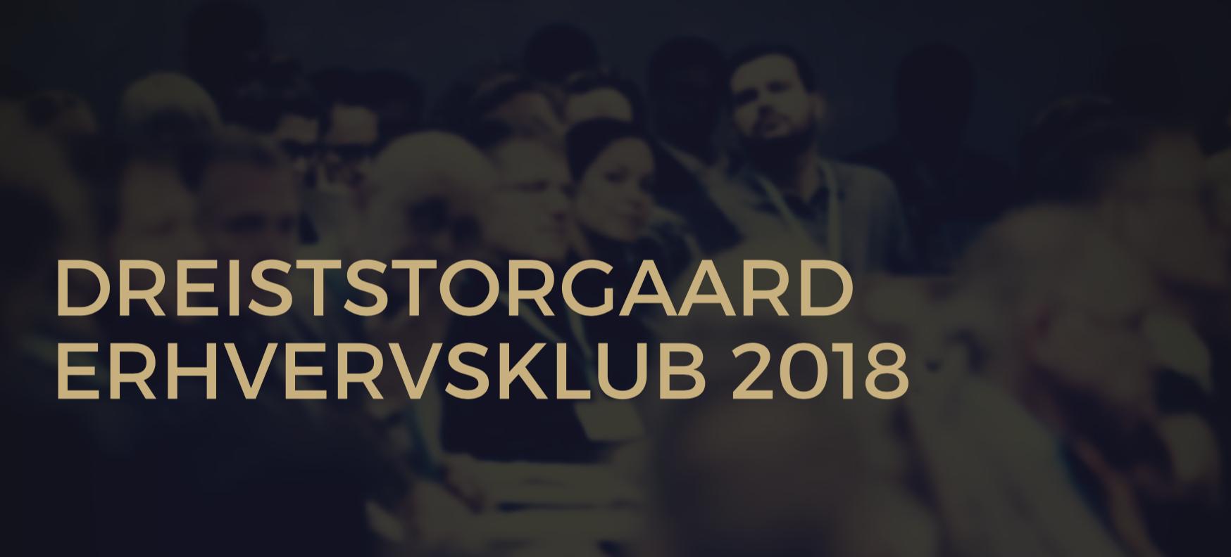 DreistStorgaard Erhvervsklub 2018